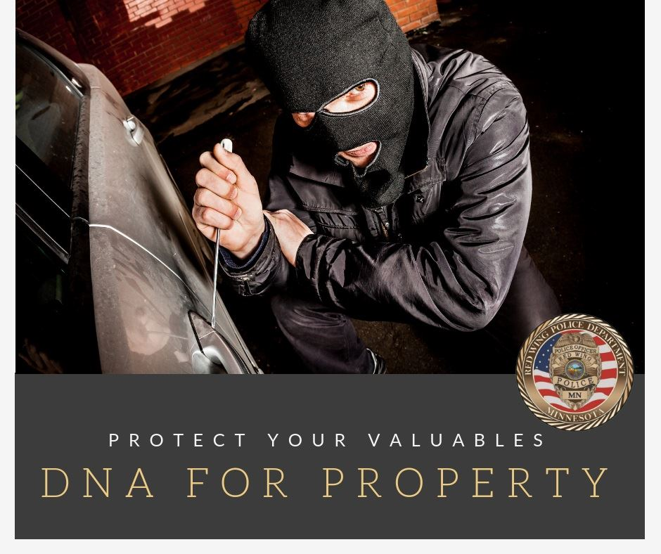 "Image of a hooded car burglar with the slogan, ""Protect Your Valuables; DNA for Property"" and"