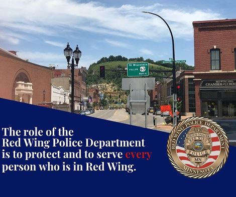 "Image of downtown Red Wing with the words, ""The role of the Red Wing Police Department is to prot"