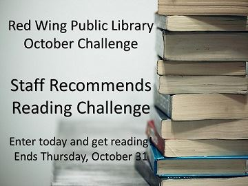 "Image of a pile of books with the words, ""Red Wing Public Library October Challenge; Staff Recomm"
