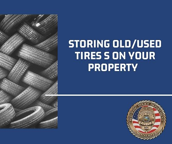 "Image of tires against a blue background,  ""Storing old/used tires on your property"" and RWPD"